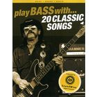 Hal Leonard Play Bass With 20 Classic Song