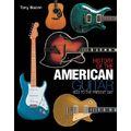 Hal Leonard History Of The American Guitar