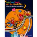 Schott Spiel Spaß Schule Sopran 2 neu