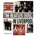 Omnibus Press The Beatles In Liverpool