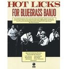 Music Sales Hot Licks for Bluegrass Banjo