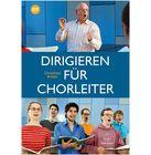 Bärenreiter Dirigieren for Chorleiter
