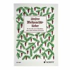 Schott Unsere Weihnachtslieder (Rec)