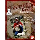 Mel Bay Clawhammer Banjo From Scratch