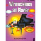 Bosworth Wir musizieren am Klavier Vol5