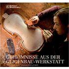 Edition Bochinsky Geheimnisse Geigenwerkstatt