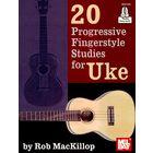 Mel Bay 20 Progressive Fingerstyle Uke
