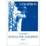 Edition Hug Iwan Roth Schule Saxophon 1