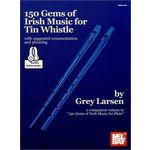 Mel Bay Grey Larsen: 150 Gems Of Irish
