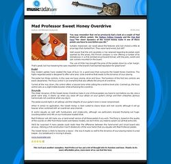 MusicRadar.com Mad Professor Sweet Honey Overdrive