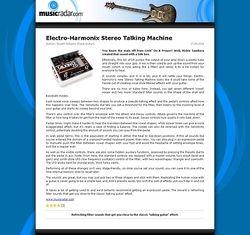 MusicRadar.com Electro-Harmonix Stereo Talking Machine