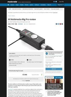 MusicRadar.com IK Multimedia iRig Pro