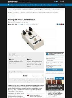 MusicRadar.com Wampler Plexi-Drive