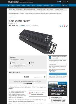 MusicRadar.com T-Rex Shafter