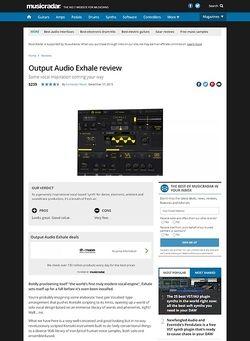 MusicRadar.com Output Audio Exhale