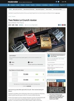 MusicRadar.com Two Notes Le Crunch