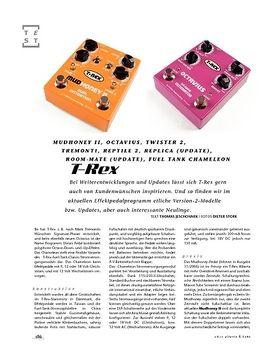 T-Rex Mudhoney II, Octavius, Twister 2, Tremonti, Reptile 2, Replica (Update), Room-Mate (Update), Fuel Tank Chameleon
